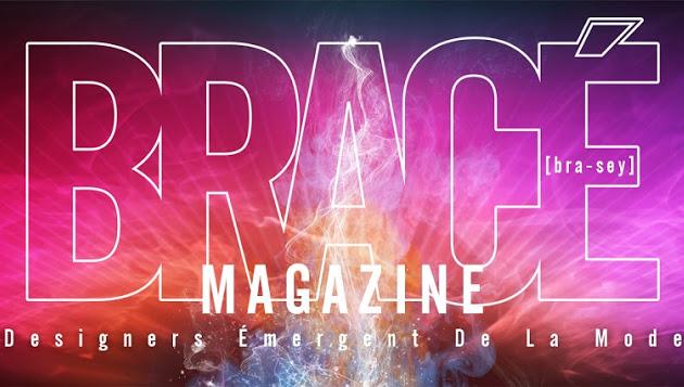 BRACÉ Magazine